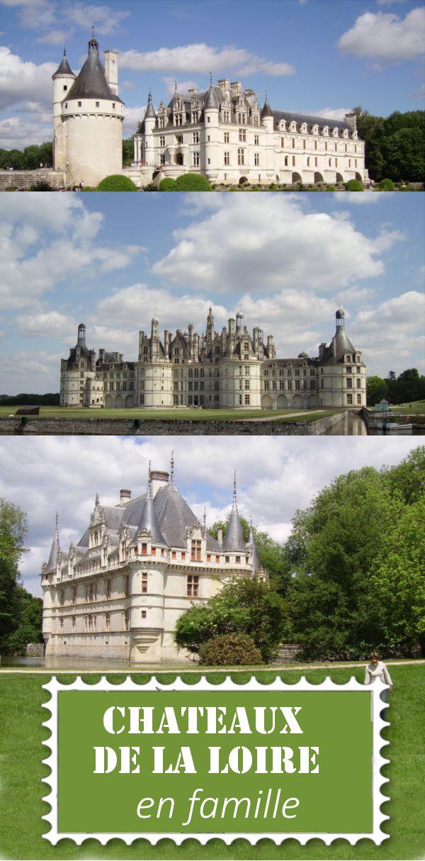 Chateau de la loire avec des enfants